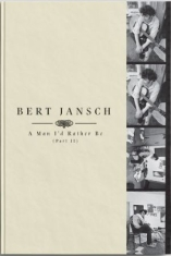 Bert Jansch - A Man I'd Rather Be (Part 2)