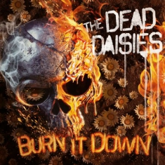 Dead Daisies - Burn It Down - Picture Disc