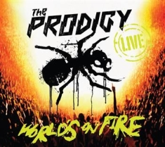 Prodigy The - Live - World's On Fire (Cd+Dvd)