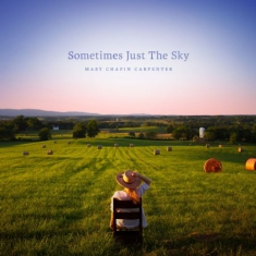 Carpenter Mary Chapin - Sometimes Just The Sky