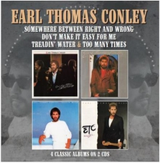 Conley Earl Thomas - Somewhere Between Right And Wrong /