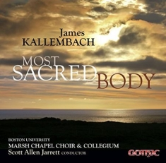 Kallembach, James - Most Sacred Body