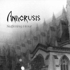 Anacrusis - Hindsight - Suffering Hour