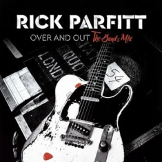 Rick Parfitt - Over And Out (The Band Mixes)
