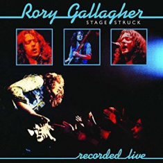 Gallagher Rory - Stage Struck