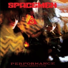 Spacemen 3 - Performance (180 G)