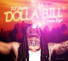 Dj Smoke - Dolla Bill - Ty Dolla Sign Mixtape