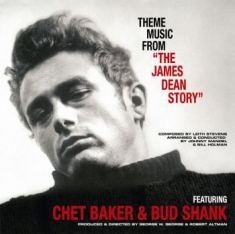 Chet Baker/Bud Shank/Leith Stevens - The James Dean Story