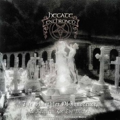 Hecate Enthroned - The Slaughter Of Innocence & Upon P