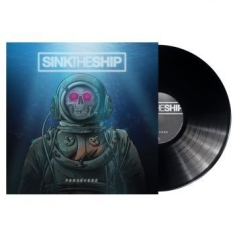 Sink The Ship - Persevere (Black Lp)
