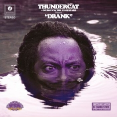 Thundercat, Og Ron C & The Chopstar - Drank
