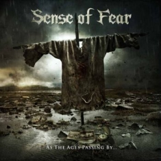 Sense Of Fear - As The Ages Passing By...