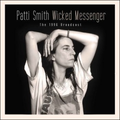 Patti Smith - Wicked Messenger (Live Broadcast 19