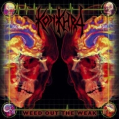 Konkhra - Weed Out The Weak/The Freakshow