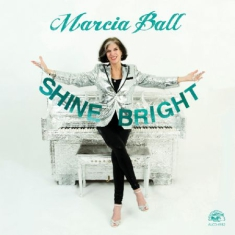 Ball Marcia - Shine Bright