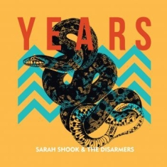 Shook Sarah & The Disarmers - Years