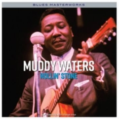 Waters Muddy - Rollin' Stone