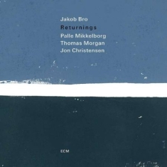 Jakob Bro; Palle Mikkelborg; Thomas - Returnings