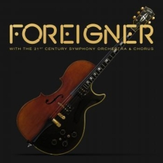 Foreigner - With The 21St Century Symphony Orch
