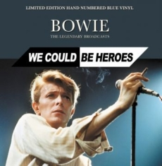 Bowie David - We Could Be Heroes - The Legendary