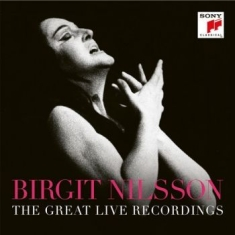 Nilsson Birgit - Birgit Nilsson - The Great Live Rec