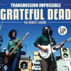 Grateful Dead - Transmission Impossible (3Cd)