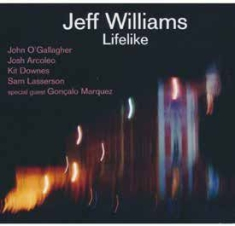 Williams Jeff - Lifelike