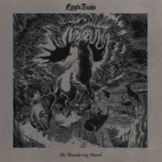 Eagle Twin - Thundering Heard The (Songs Of Hoof
