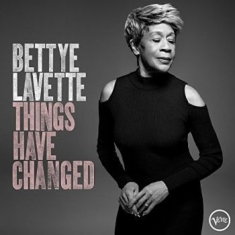 Lavette bettye - Things Have Changed