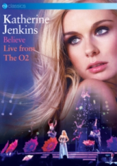 Katherine Jenkins - Believe - Live From The O2 (Dvd)