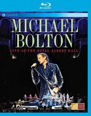 Michael Bolton - Live At The Royal Albert Hall (Br)