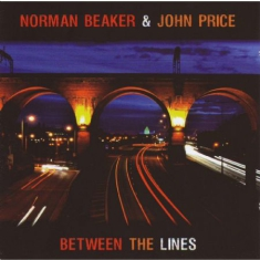Beaker Norman & John Price - Between The Lines