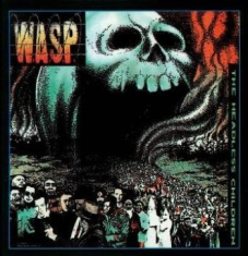 W.A.S.P. - Headless Children