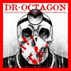 Dr Octagon - Moosebumps: An Exploration...