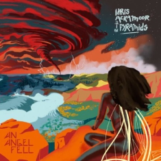 Ackamoor Idris & The Pyramids - An Angel Fell