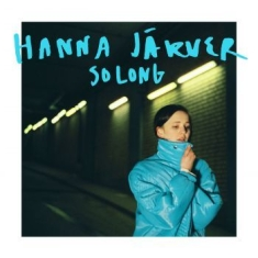 Hanna Järver - So Long