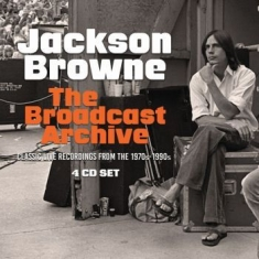 Jackson Browne - Broadcast Archive The (4 Cd)