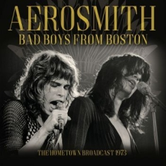 Aerosmith - Bad Boys From Boston (Broadcast 197