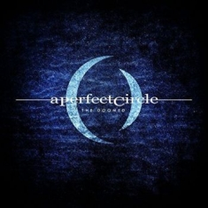A Perfect Circle - The Doomed/Disillusioned