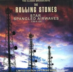 Rolling Stones - Star Spangled Airwaves - The Classi