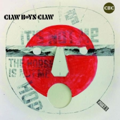Claw Boys Claw - It'S Not Me, The.. -Hq-