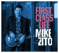 Zito Mike - First Class Life