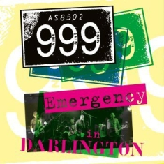 999 - Emergency In Darlington (Cd + Dvd)