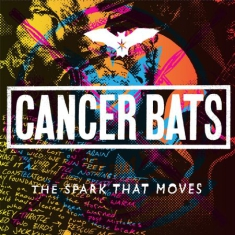 Cancer Bats - Spark That Moves