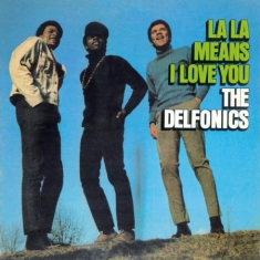 Delfonics - La La Means I Love -Hq-