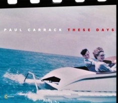 Carrack Paul - These Days