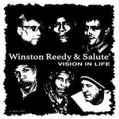 Reedy Winston & Salute - Vision In Life