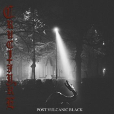 Crucifyre - Post Volcanic Black