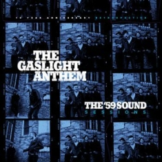 Gaslight Anthem The - The '59 Sound Session
