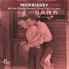 Morrissey - All The Young People Must Fall